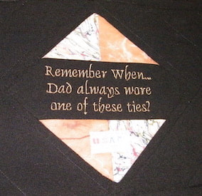 "Quote on the back of the memory table runner, ""Remember when Dad always wore one of these ties?"